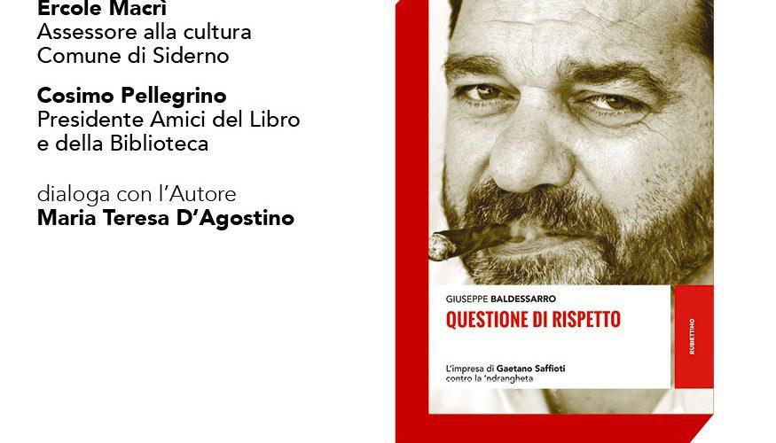 """Siderno (RC): alla Calliope Mondadori incontro con Peppe Baldessarro, autore del libro """"Questione di rispetto"""" (Rubbettino editore)"""