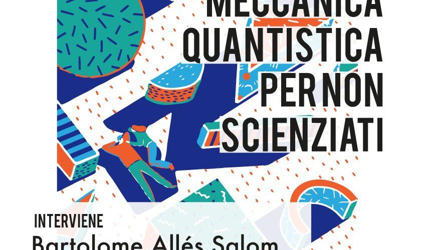"""In collaborazione con l'IIS """"P. Mazzone"""" di Roccella Jonica l'Associazione Culturale Scholé presenta: """"Meccanica quantistica per non scienziati"""""""