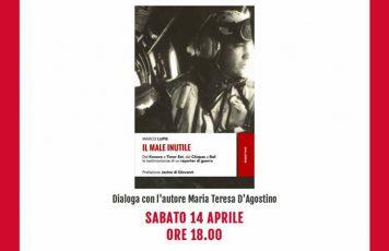 """Siderno (RC), libreria """"Calliope Mondadori"""": il reporter di guerra Marco Lupis presenta il suo nuovo libro, """"Il male inutile"""" (Rubbettino)"""