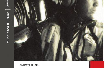 """Al MARCA di Catanzaro presentazione de """"Il male inutile"""", nuovo libro del reporter di guerra Marco Lupis"""