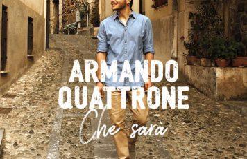 """""""Che sarà"""", Armando Quattrone reinterpreta la storica canzone di Jimmy Fontana:  l'emigrazione di ieri e di oggi in un brano di attualità"""