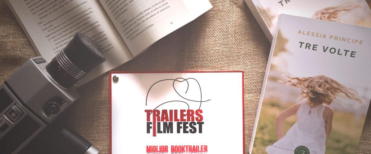 """Il booktrailer del romanzo """"Tre volte"""" trionfa al Trailers Film Fest di Milano"""