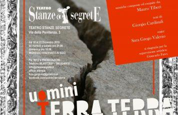 """Roma, Teatro """"Stanze Segrete"""": per i 10 anni dal terremoto dell'Aquila torna in scena lo spettacolo """"Uomini Terra Terra"""" di Giorgio Cardinali"""