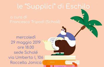 """Roccella Jonica (RC): da Scholè un nuovo invito alla lettura, """"Il dramma dell'accoglienza: le Supplici di Eschilo"""""""