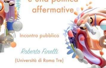 Associazione Culturale Scholé: doppio incontro pubblico con Roberto Finelli (Università di Roma Tre)