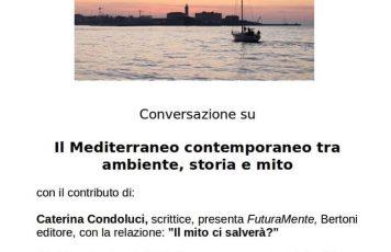 """Trieste: conversazione su """"Il Mediterraneo contemporaneo tra ambiente, storia e mito"""""""