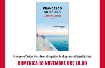 """Siderno (RC): domenica 10 novembre al Mondadori Bookstore Francesco Musolino presenta """"L'attimo prima"""" (Rizzoli)"""