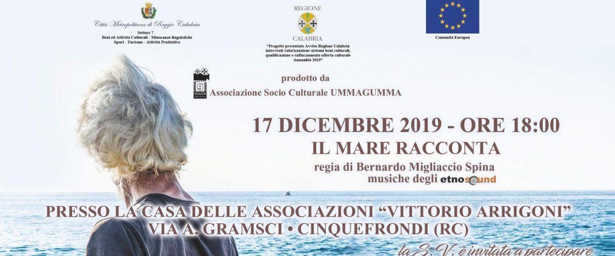 """Cinquefrondi (RC): martedì 17 dicembre la proiezione de """"Il mare racconta"""", il docu-film antropologico e naturalistico di Bernardo Migliaccio Spina"""