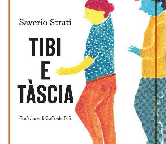 """È di nuovo in libreria per Rubbettino """"Tibi e Tàscia"""" di Saverio Strati, la presentazione giovedì 12 dicembre a Locri (RC)"""