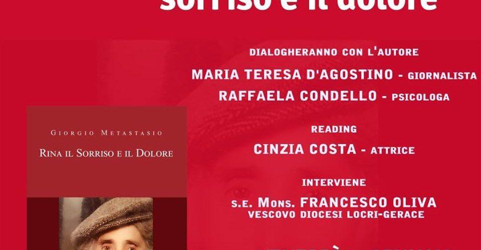 """Siderno (RC): venerdì prossimo al Mondadori Bookstore presentazione del romanzo """"Rina, il sorriso e il dolore"""" di Giorgio Metastasio"""