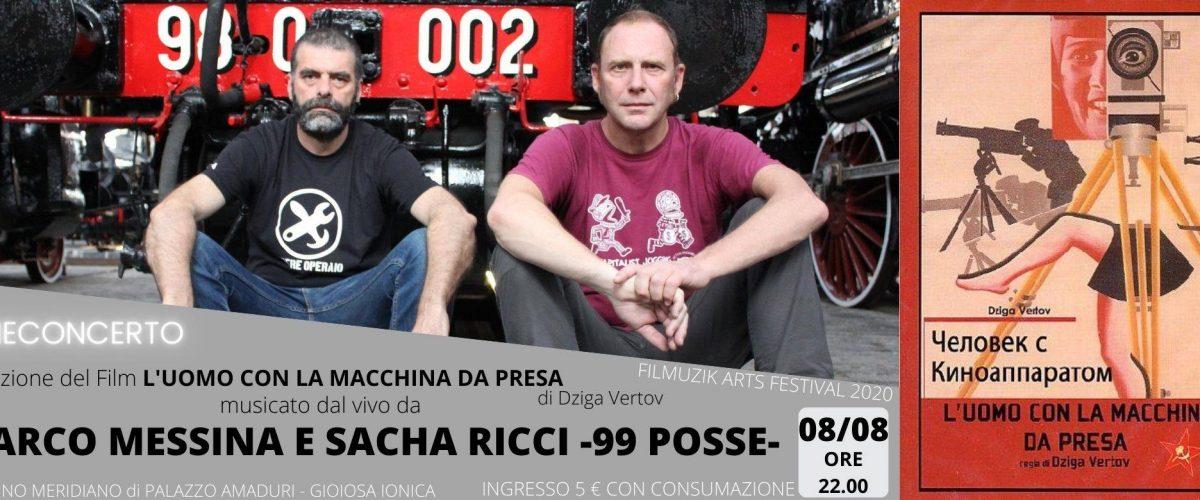 Gioiosa Ionica (RC):per FilMuzik Arts Festival, Cineconcerto con Marco Messina e Sacha Ricci (99 Posse)